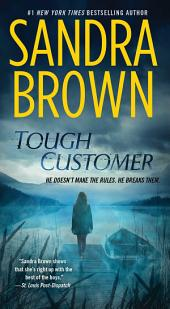 Tough Customer : A Novel