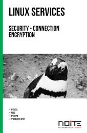 Security - connection encryption: Linux Services. AL3-004