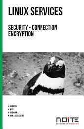 Security - connection encryption: Linux Services. AL3-004