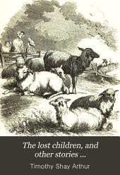 The Lost Children, and Other Stories ...