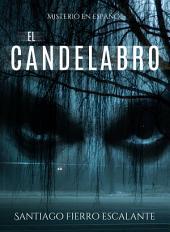 El candelabro: Serie Misterio en Español