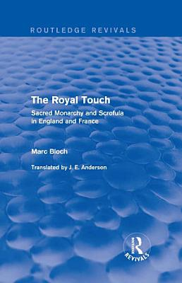 The Royal Touch  Routledge Revivals