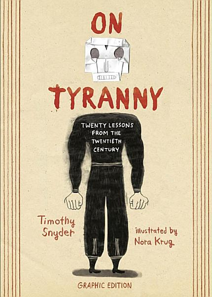 Download On Tyranny Graphic Edition Book