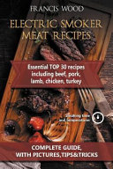 Electric Smoker Meat Recipes