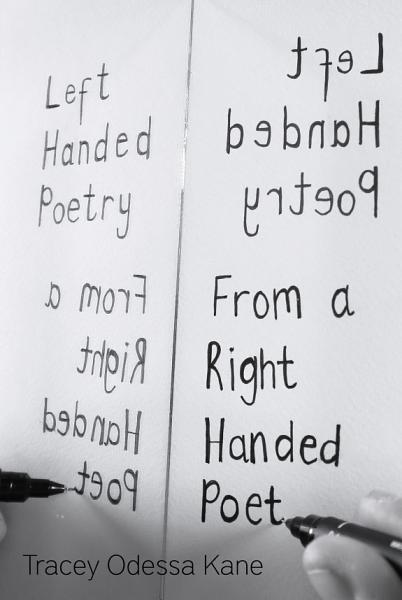 Download Left Handed Poetry from a Right Handed Poet Book