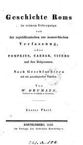 Geschichte Roms in seinem Uebergange von der republikanischen zur monarchischen Verfassung: Band 1