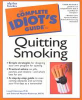The Complete Idiot s Guide to Quitting Smoking PDF