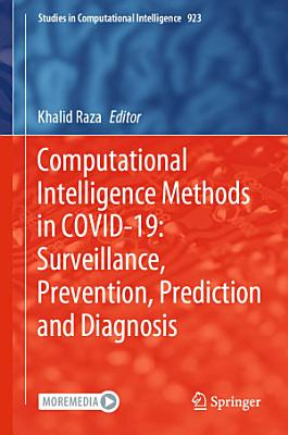 Computational Intelligence Methods in COVID-19: Surveillance, Prevention, Prediction and Diagnosis
