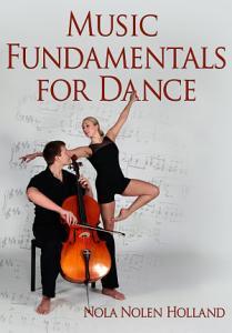 Music Fundamentals for Dance Book