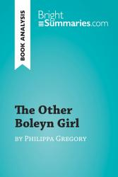 The Other Boleyn Girl By Philippa Gregory Book Analysis  Book PDF