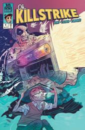 Oh, Killstrike #1 (of 4): Volume 1