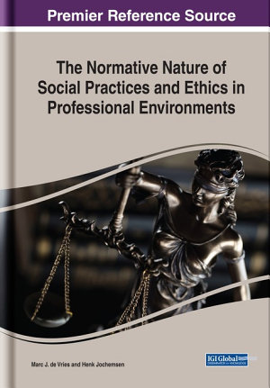 The Normative Nature of Social Practices and Ethics in Professional Environments