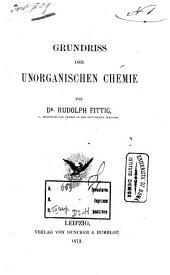 Grundriss der Chemie: 1: Grundriss der unorganischen Chemie