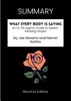 SUMMARY   What Every Body Is Saying  An Ex FBI Agent   s Guide To Speed Reading People By Joe Navarro And Marvin Karlins PDF