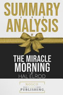 Summary and Analysis of the Miracle Morning by Hal Elrod PDF