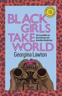 Black Girls Take World