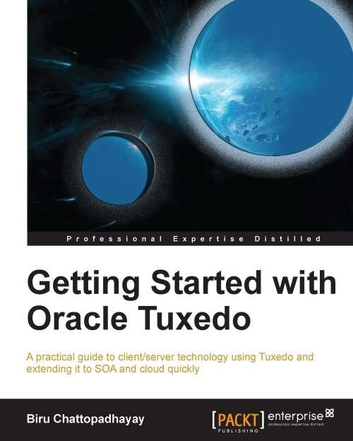 Getting Started with Oracle Tuxedo