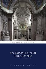 An Exposition of the Gospels