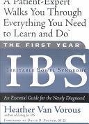 The First Year  IBS  Irritable Bowel Syndrome