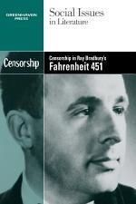 Censorship in Ray Bradbury's Fahrenheit 451