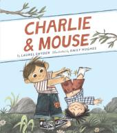 Charlie & Mouse: Volume 1