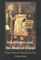 Inka Bodies and the Body of Christ PDF