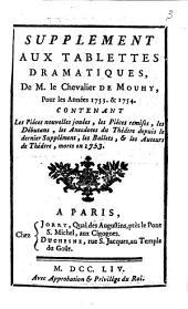 Supplement aux tablettes dramatiques de M. le Chevalier de Mouhy, pour les années 1753 & 1754...