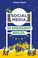 Social Media in Emergent Brazil PDF