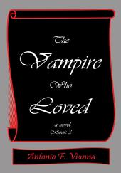 The Vampire Who Loved: -a novel-, Book 3