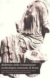 Bullettino della Commissione archeologica comunale di Roma: Volume 16