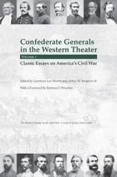 Confederate Generals in the Western Theater: Classic essays on America's Civil War