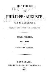 Histoire de Philippe-Auguste: Volume 1