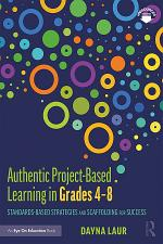 Authentic Project-Based Learning in Grades 4–8