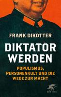 Diktator werden PDF