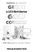 Guide to 1,870 North American Golf Courses