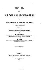 Traité des surfaces du second ordre, et développements de géométrie analytique à trois dimensions, etc