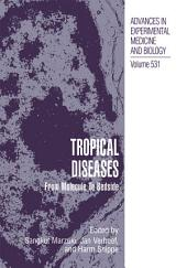 Tropical Diseases: From Molecule to Bedside