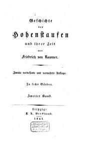 Geschichte der Hohenstaufen und ihrer Zeit: Band 2