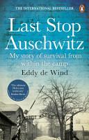 Last Stop Auschwitz PDF