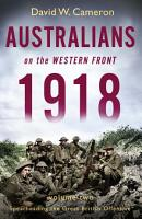 Australians on the Western Front 1918 Volume II PDF