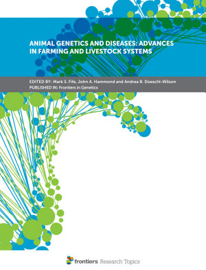 Animal Genetics and Diseases: Advances in Farming and Livestock Systems