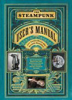 The Steampunk User s Manual PDF