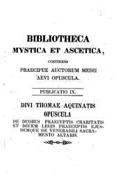 De duobus praeceptis charitatis et decem legis praeceptis ejusdemque de venerabili sacramento attaris, textum recognovit Conradus Martin