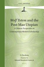 Wolf Totem and the Post-Mao Utopian