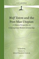 Wolf Totem and the Post Mao Utopian PDF