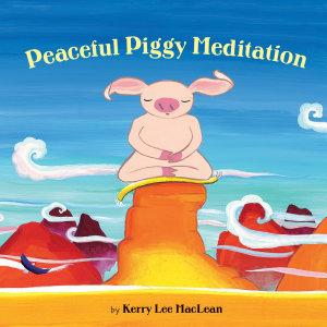 Peaceful Piggy Meditation Book