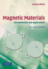 Magnetic Materials: Fundamentals and Applications, Edition 2