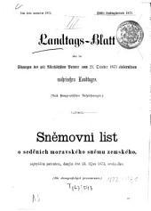 Landtags-Blatt über die Sitzungen des mit dem Allerhöchsten Patente vom ... einberufenen Mährischen Landtages: nach stenographischen Aufzeichnungen. 1873/74
