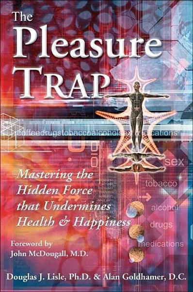 Download The Pleasure Trap Book