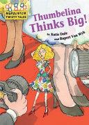 Hopscotch Twisty Tales  Thumbelina Thinks Big PDF